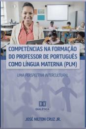 Competências Na Formação Do Professor De Português Como Língua Materna (plm): Uma Perspectiva Intercultural