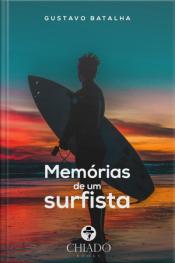 Memórias De Um Surfista