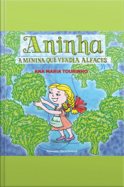 Aninha: A Menina Que Vendia Alfaces
