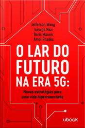 O lar do futuro na era 5G