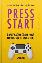 Press start: gamificação como nova ferramenta de marketing