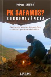 Pk Safamos?: Sobrevivência