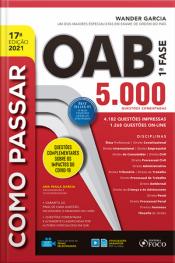 Como Passar Oab 1ª Fase: 5.000 Questões Comentadas