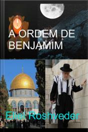 Ordem De Benjamim: O Mistério Dos Sete Trovões Do Apocalipse