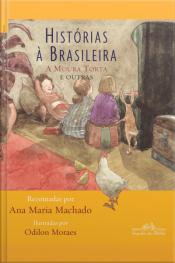 Histórias À Brasileira - Vol. 1: A Moura Torta E Outras