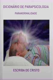 Dicionário De Parapsicologia: Ciências Ocultas