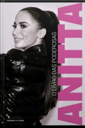 Anitta - O Livro Das Poderosas (pocket)