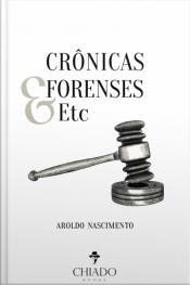 Crônicas Forenses & Etc