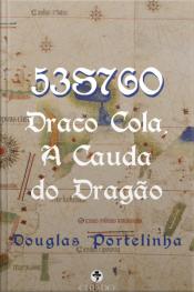 53s76o: Draco Cola, A Cauda Do Dragão
