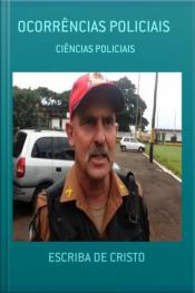 Ocorrências Policiais : Ciências Policiais