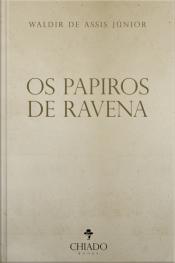 Os Papiros De Ravena