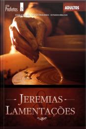 Jeremias E Lamentações : Guia Do Professor