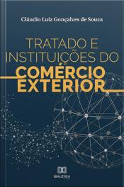 Tratado E Instituições Do Comércio Exterior