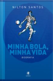 Minha Bola, Minha Vida: Biografia