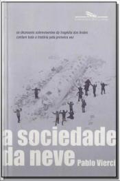 Sociedade da Neve, A