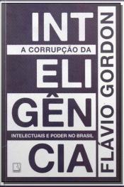 Corrupção da Inteligência, A