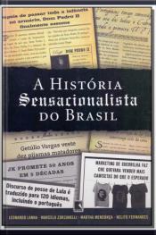 História Sensacionalista do Brasil, A
