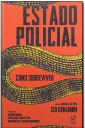 Estado Policial - Como Sobreviver