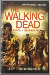 THE WALKING DEAD - BUSCA E DESTRUIÇÃO