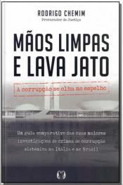 MÃOS LIMPAS E LAVA JATO