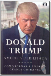 Trump - América Debilitada