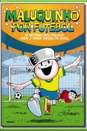 Maluquinho por Futebol