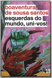 Esquerdas do Mundo, Uni-Vos!