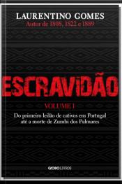 Escravidão - Vol. I