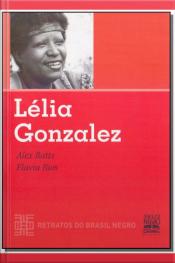 Lelia Gonzalez - Retratos do Brasil Negro