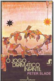 O Jogo Dramático Infantil - 08Ed/78