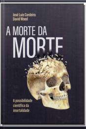 Morte da Morte, A