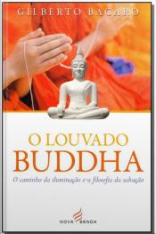 Louvado Buddha, O