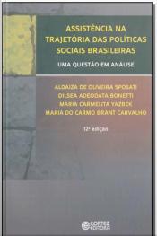 Assistência na Trajetória das Políticas Sociais Brasileiras