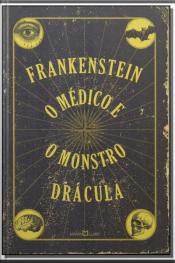 Frankenstein - o Médico e o Monstro - Drácula