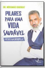 PILARES PARA UMA VIDA SAUDÁVEL