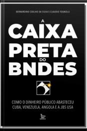 Caixa-Preta do BNDES, A