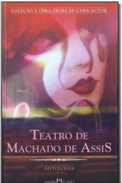 Teatro De Machado De Assis