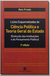 Lições Esquematizadas de Ciência Política e Teoria Geral do Estado - 05Ed/18