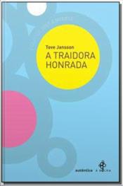 Traidora Honrada, A