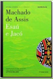 Esaú & Jacó - Machado de Assis - Vol. 3 - 02Ed/12