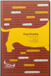 Kaschtanka - e Outras Histórias de Tchékhov