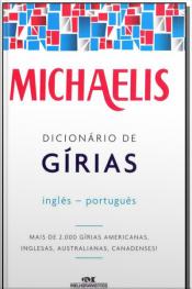 Michaelis Dicionário de Gírias Inglês-Português