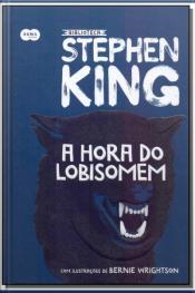Coleção Biblioteca Stephen King - A Hora do Lobisomem