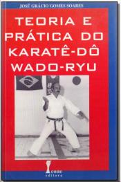 Teoria do Karatê-Dô Wado-Ryu