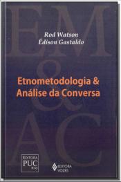 Etnometodologia e Análise da Conversa