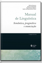 Manual de Linguística: Semântica, Pragmática e Enunciação