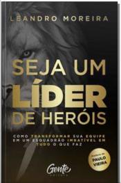 Seja um Líder de Heróis