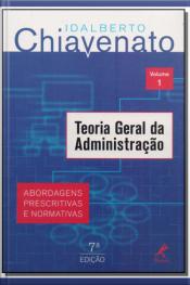 Teoria Geral da Administração - Vol. 1 - 07Ed/14