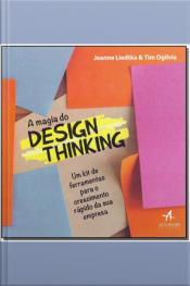 A Magia do Design Thinking