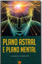 Plano Astral e Plano Mental